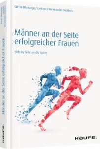 """""""Männer an der Seite erfolgreicher Frauen – Side by side an die Spitze""""."""